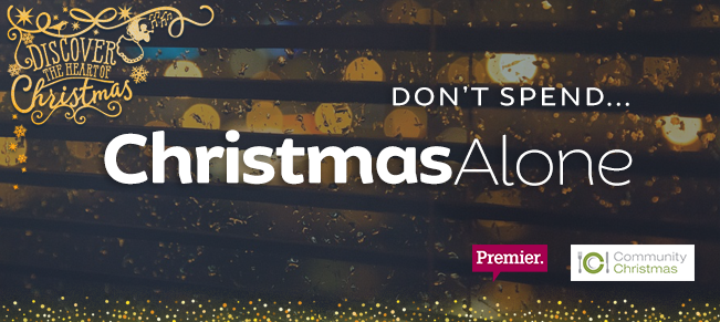 Alone For Christmas.Premier Campaign No One Should Be Alone At Christmas